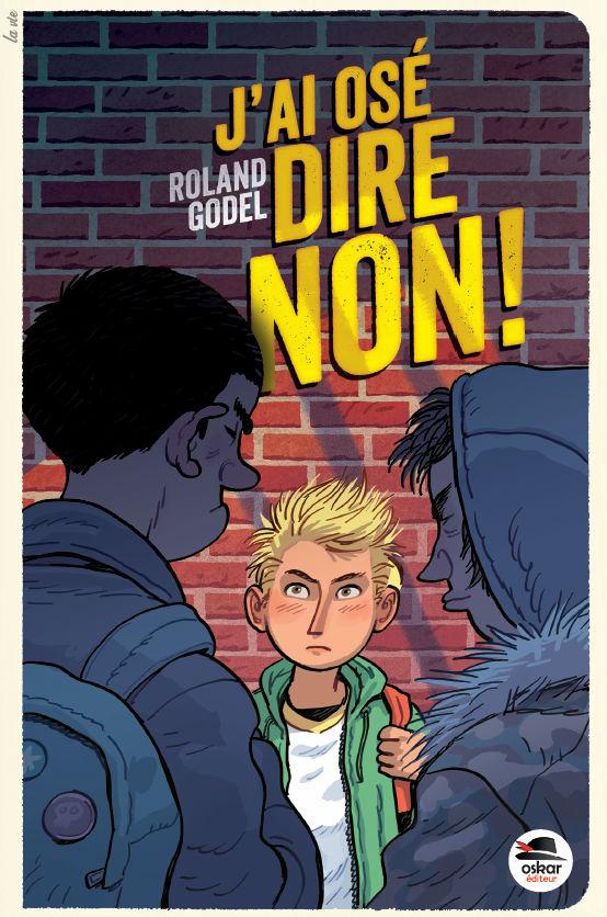 J`ai osé dire non couverture roman jeunesse harcèlement